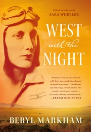 West With the Night (Beryl Markham)