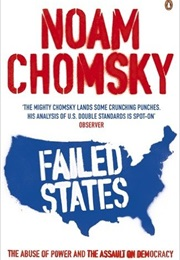 Failed States: The Abuse of Power and the Assault on Democracy (Noam Chomsky)