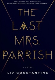 The Last Mrs. Parrish (Liv Constantine)