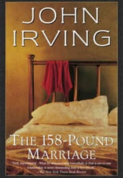 The 158-Pound Marriage (John Irving)