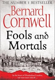 Fools and Mortals (Bernard Cornwell)