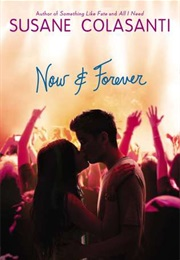 Now and Forever (Susane Colasanti)