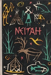 Neitah: A Girl in the Far North (Edith Klatt)