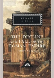 The Decline and Fall of the Roman Empire Vol. 1-3 (Edward Gibbon)