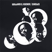 William S. Fischer - Circles (1970)