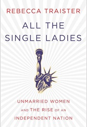 All the Single Ladies (Traister)
