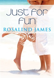 Just for Fun (Rosalind James)