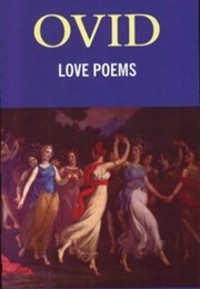 The Love Poems of Ovid (Ovid)