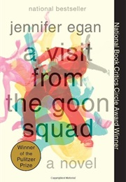 A Visit From the Goon Squad (Jennifer Egan)