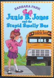 Junie B. Jones and the Stupid Smelly Bus (Barbara Park)
