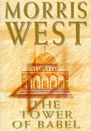 The Tower of Babel (Morris L West)