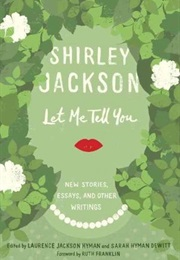 Let Me Tell You (Shirley Jackson)