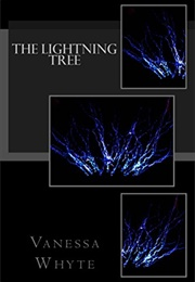The Lightning Tree (Vanessa Whyte)