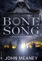 Bone Song (John Meaney)