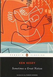 Sometimes a Great Notion (Ken Kesey)