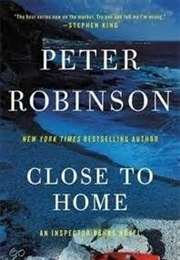 Close to Home (Peter Robinson)