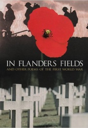 In Flanders Fields and Other Poems of the First World War (Brian Busby)