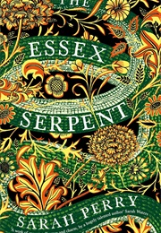 The Essex Serpent (Sarah Perry)