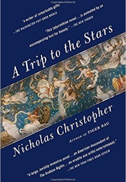 A Trip to the Stars (Nicholas Christopher)