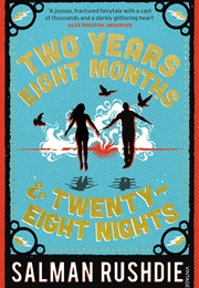 Two Years, Eight Months and Twenty-Eight Nights (Salman Rushdie)