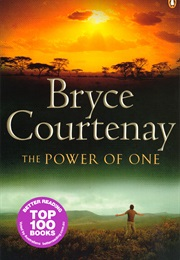 The Power of One (Bryce Courtenay)