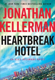 Heartbreak Hotel (Kellerman)