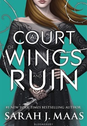 A Court of Wings and Ruin (Sarah J. Maas)