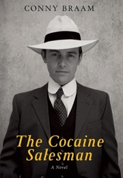The Cocaine Salesman (Conny Braam)