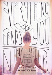 Everything Leads to You (Nina Lacour)
