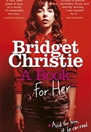 A Book for Her (Bridget Christie)