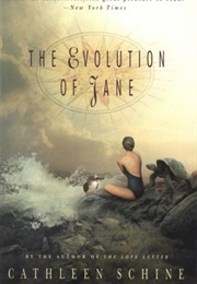 The Evolution of Jane (Cathleen Schine)