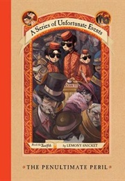 The Penultimate Peril (Lemony Snicket)