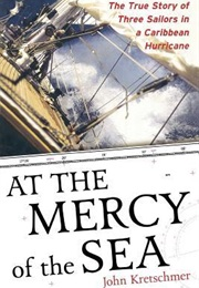 At the Mercy of the Sea (John Kretschmer)
