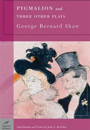 Pygmalion and Three Other Plays (George Bernard Shaw)