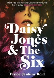 Daisy Jones & the Six (Taylor Jenkins Reid)