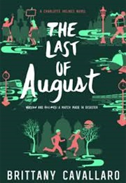 The Last of August (Brittany Cavallaro)