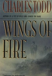 Wings of Fire (Charles Todd)