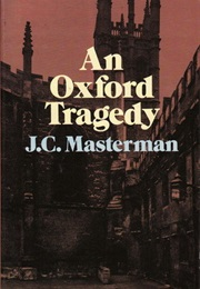 An Oxford Tragedy (J.C. Masterman)