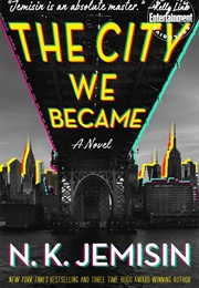 The City We Became (N K Jemisin)