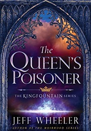 The Queen's Poisoner (Jeff Wheeler)