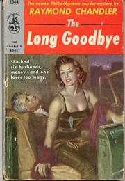 The Long Goodbye