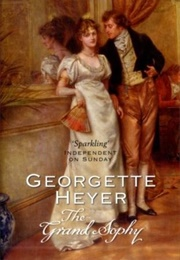 The Grand Sophy (Georgette Heyer)