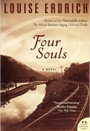 Four Souls (Louise Erdrich)