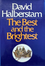 The Best and the Brightest (David Halberstam)
