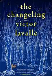 The Changeling (Victor Lavalle)