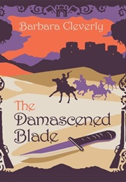 The Damascened Blade (Barbara Cleverly)