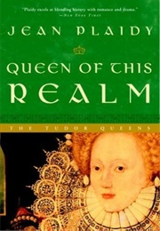 Queen of This Realm (Jean Plaidy)