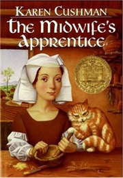 The Midwife's Apprentice (Karen Cushman)