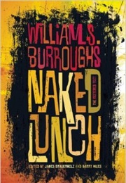 Naked Lunch (William S. Burroughs)
