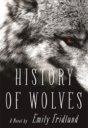 History of Wolves (Emily Fridlund)
